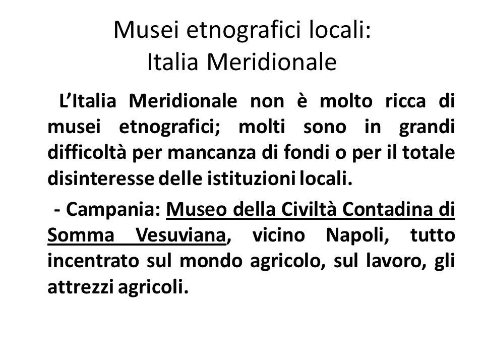 Musei etnografici locali: Italia Meridionale