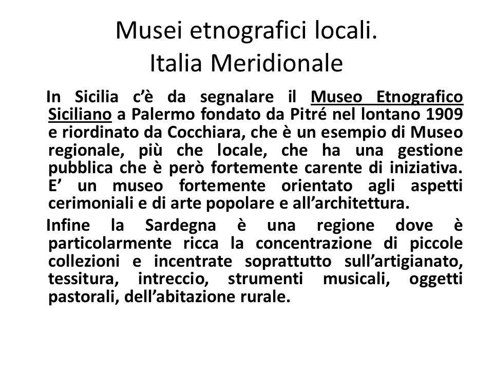 Musei etnografici locali. Italia Meridionale