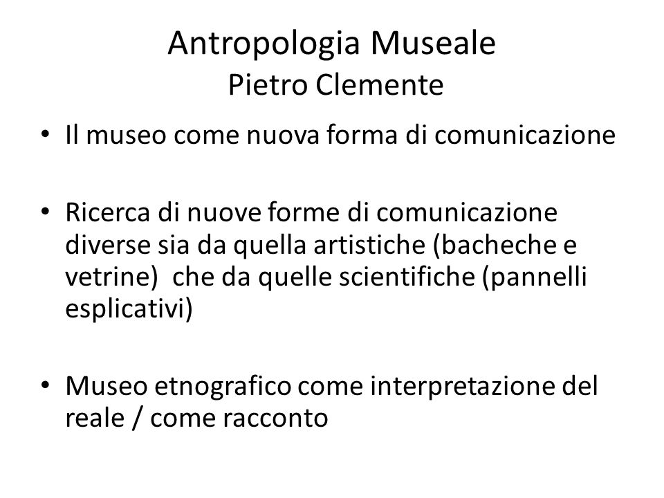 Antropologia Museale Pietro Clemente