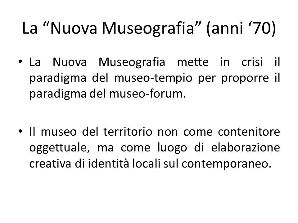 La Nuova Museografia (anni '70)