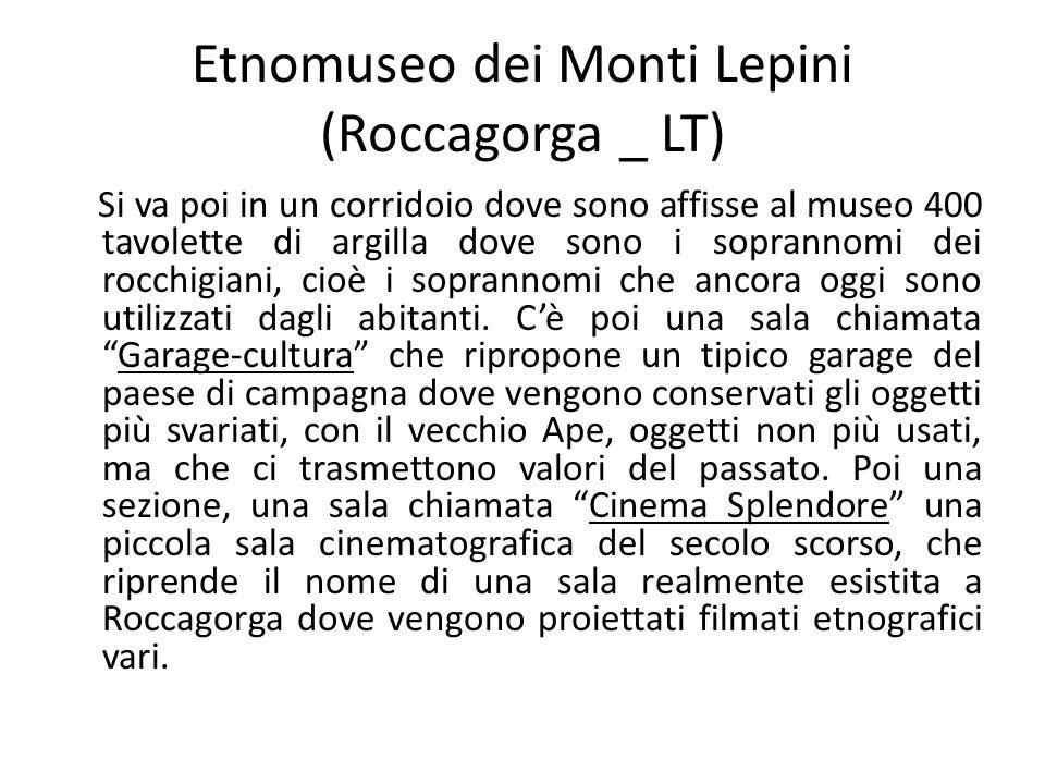 Etnomuseo dei Monti Lepini (Roccagorga _ LT)