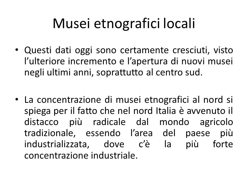 Musei etnografici locali