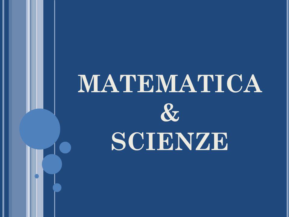 MATEMATICA& SCIENZE