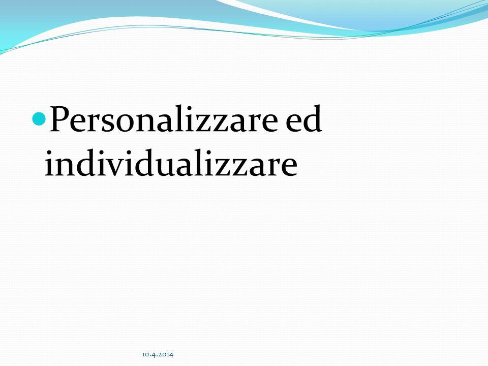 Personalizzare ed individualizzare