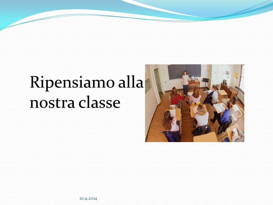 Ripensiamo alla nostra classe