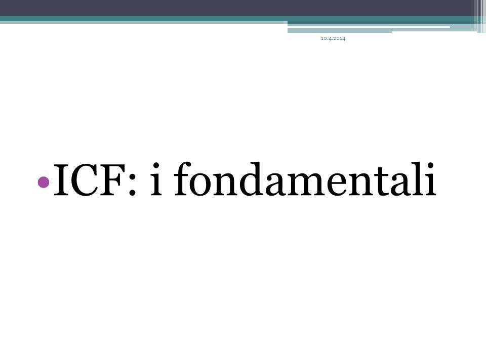10.4.2014 ICF: i fondamentali