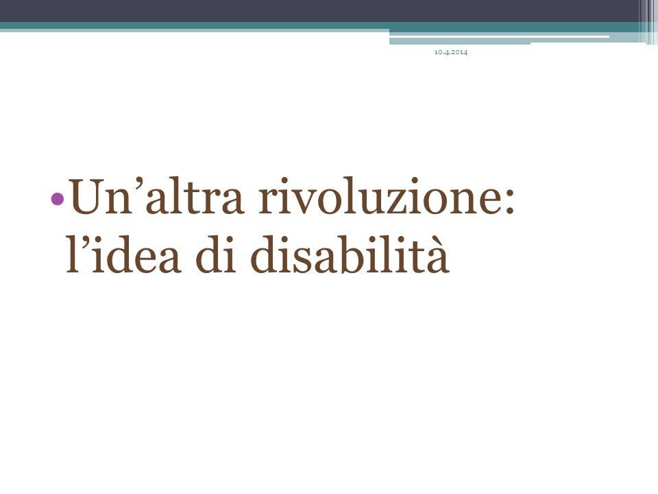 Un'altra rivoluzione: l'idea di disabilità