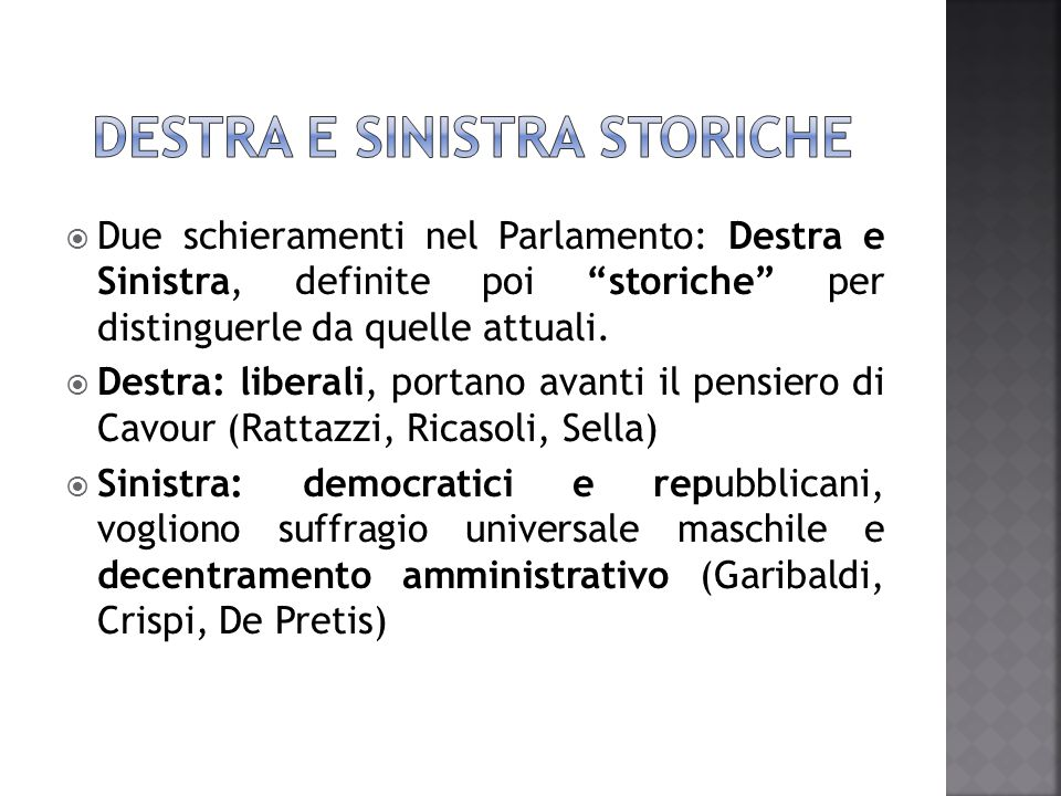 DESTRA E SINISTRA STORICHE