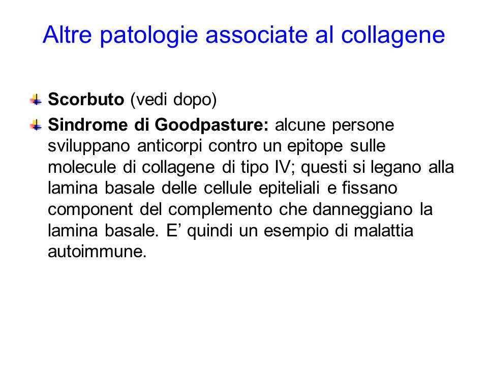 Altre patologie associate al collagene