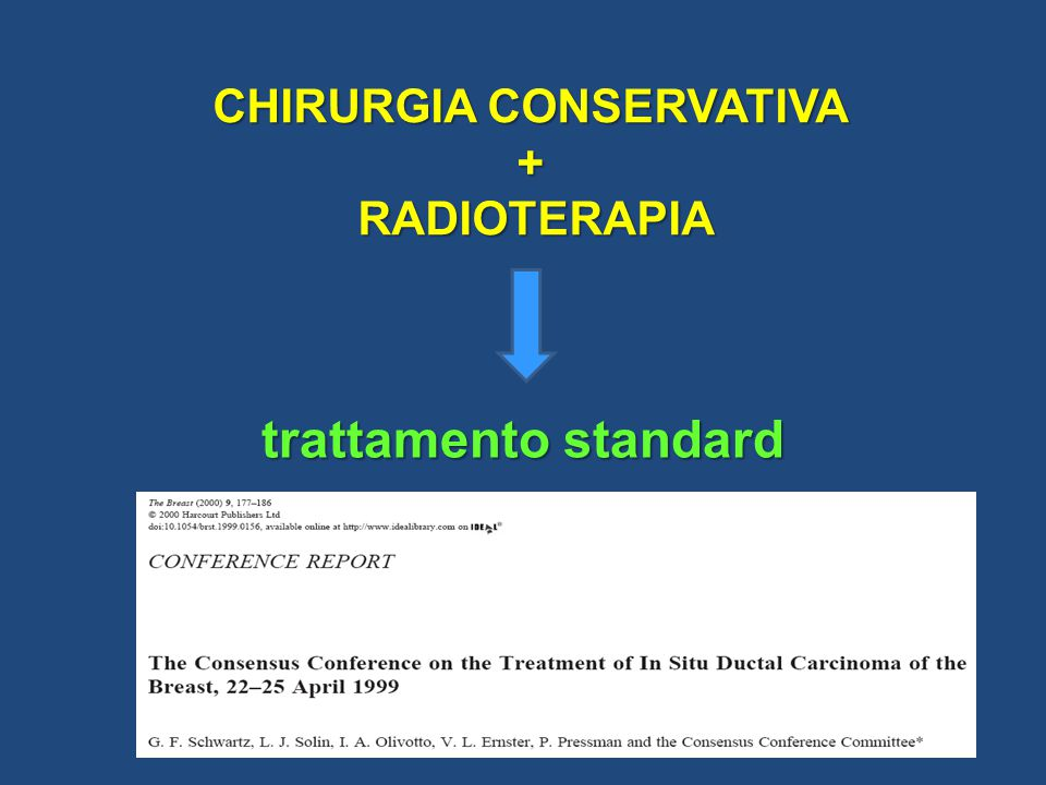 CHIRURGIA CONSERVATIVA + RADIOTERAPIA