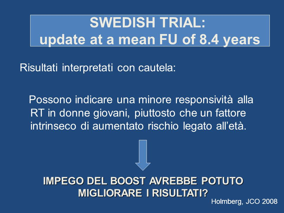 SWEDISH TRIAL: update at a mean FU of 8.4 years