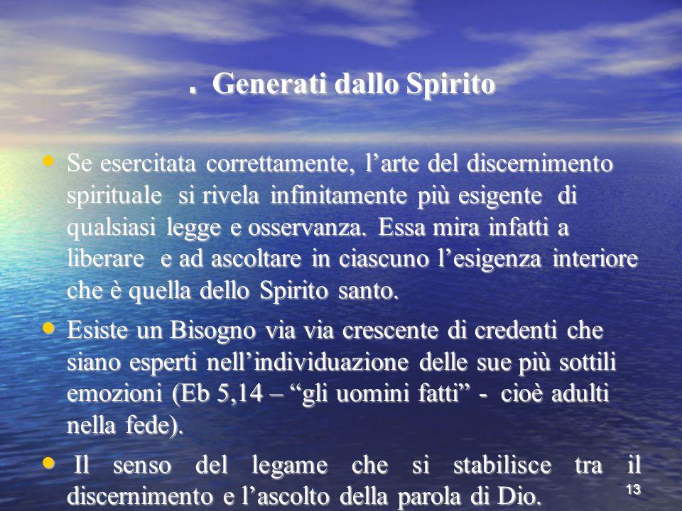 . Generati dallo Spirito