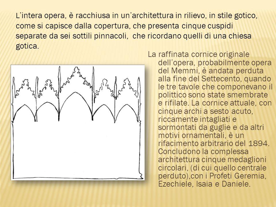 L'intera opera, è racchiusa in un'architettura in rilievo, in stile gotico, come si capisce dalla copertura, che presenta cinque cuspidi separate da sei sottili pinnacoli, che ricordano quelli di una chiesa gotica.