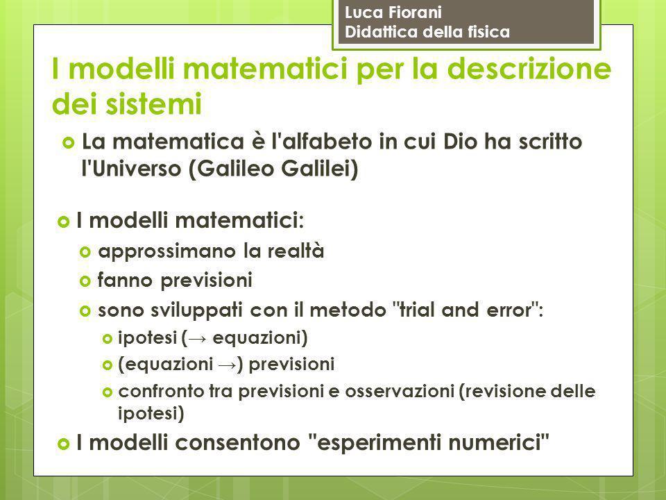 I modelli matematici per la descrizione dei sistemi