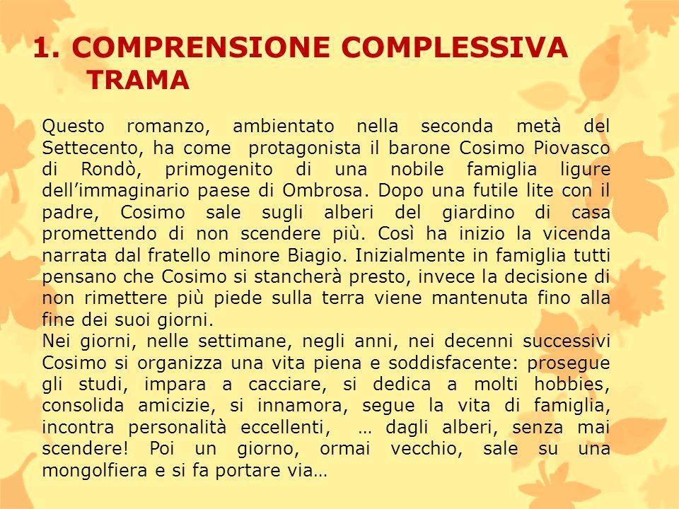 1. COMPRENSIONE COMPLESSIVA TRAMA