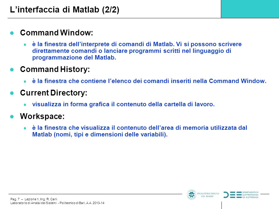L'interfaccia di Matlab (2/2)