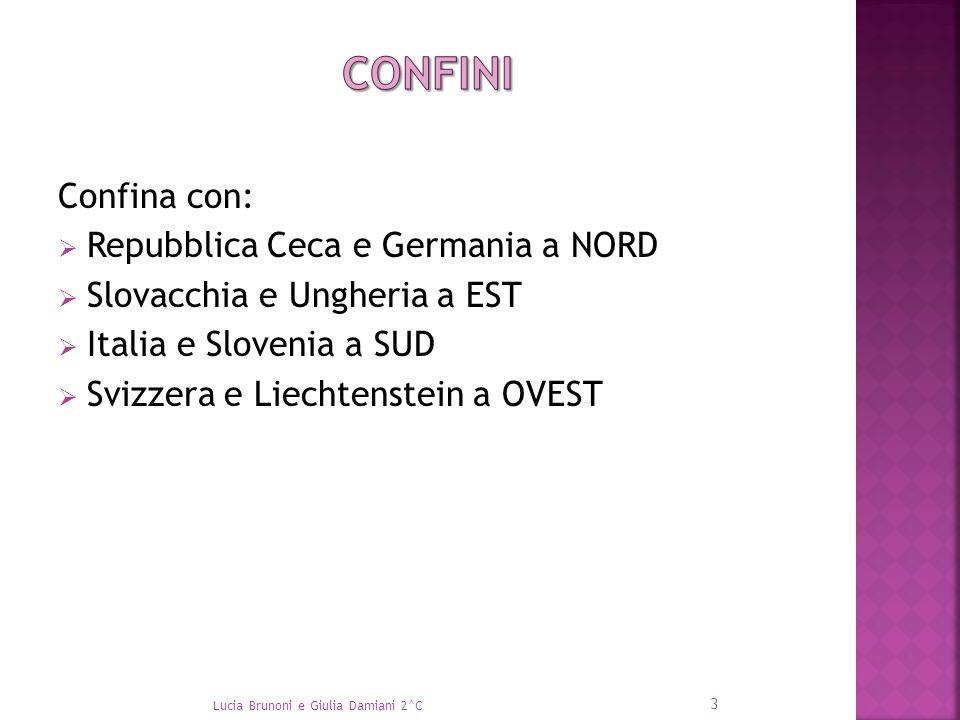 Confini Confina con: Repubblica Ceca e Germania a NORD