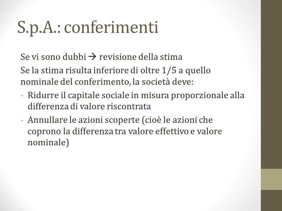 S.p.A.: conferimenti Se vi sono dubbi  revisione della stima