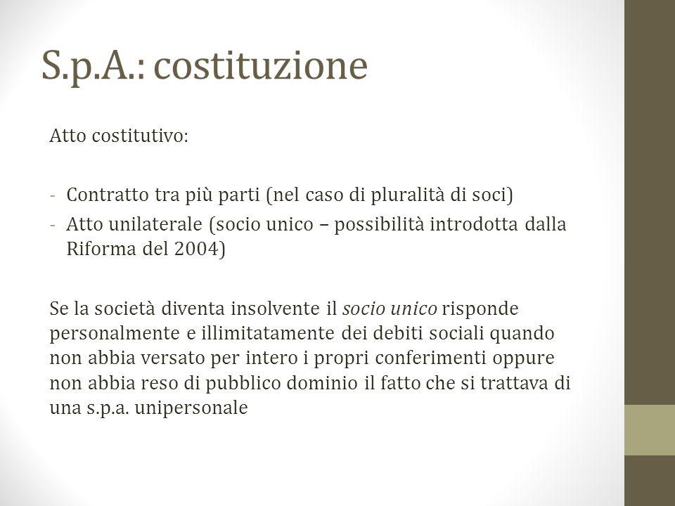 S.p.A.: costituzione Atto costitutivo: