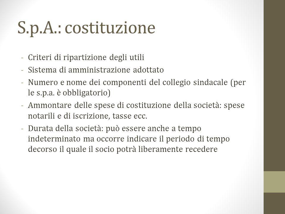 S.p.A.: costituzione Criteri di ripartizione degli utili
