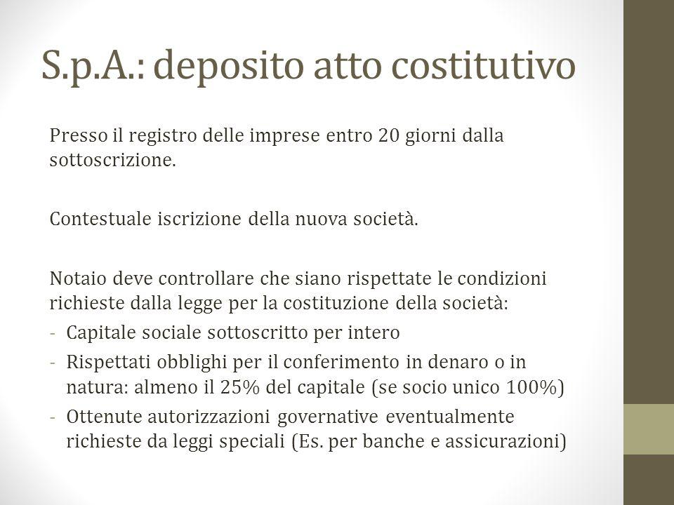 S.p.A.: deposito atto costitutivo