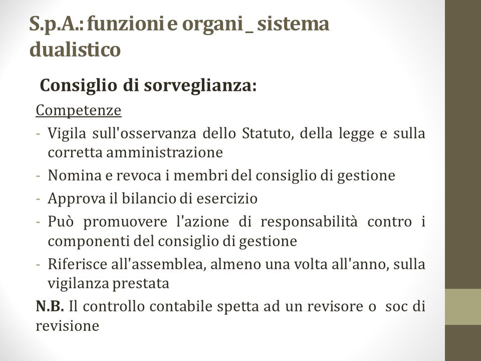 S.p.A.: funzioni e organi _ sistema dualistico