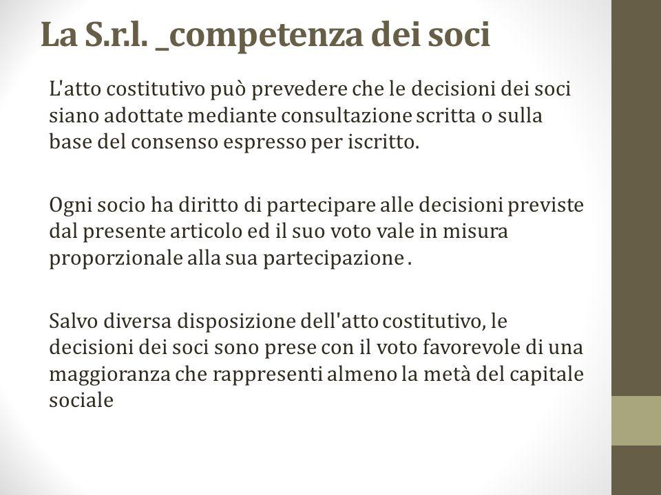 La S.r.l. _competenza dei soci