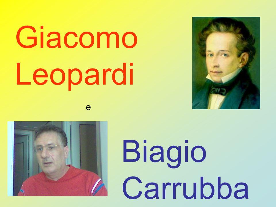 Giacomo Leopardi e Biagio Carrubba