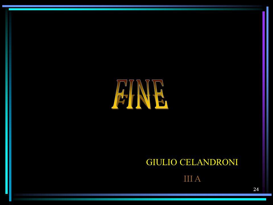 FINE GIULIO CELANDRONI III A