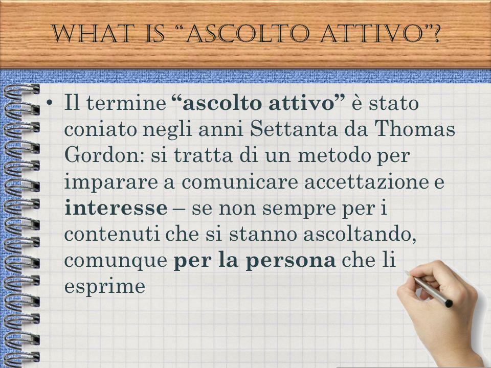 What is ascolto attivo