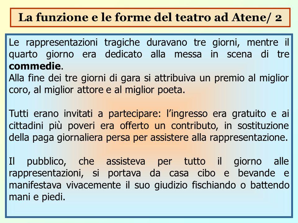 La funzione e le forme del teatro ad Atene/ 2