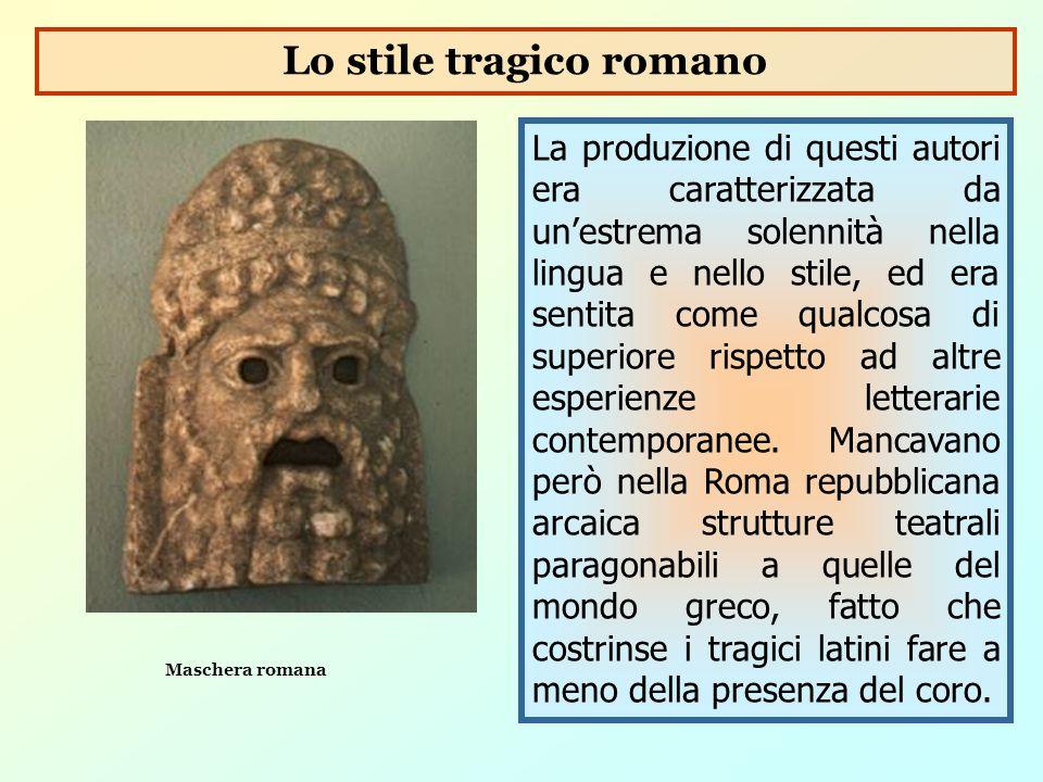 Lo stile tragico romano