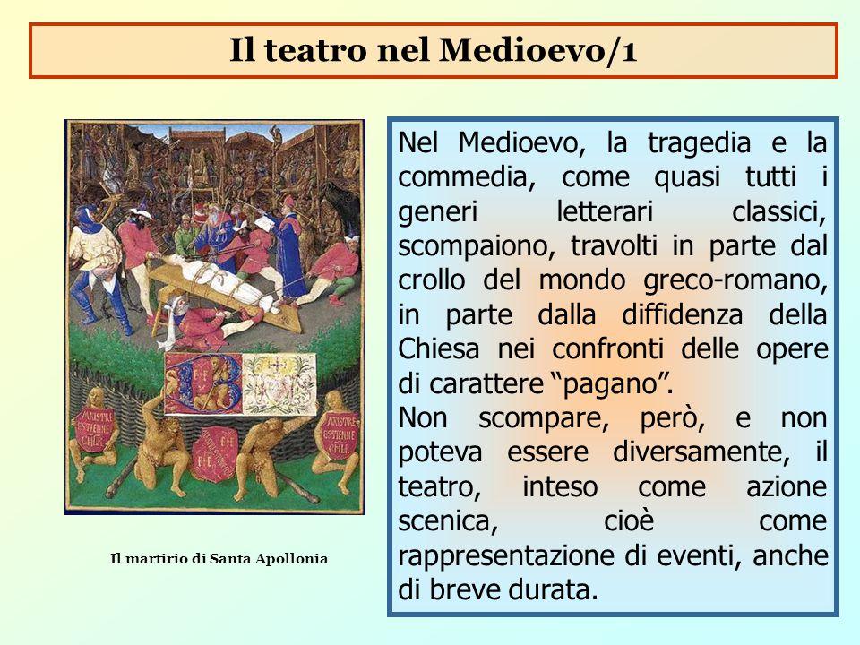 Il teatro nel Medioevo/1 Il martirio di Santa Apollonia