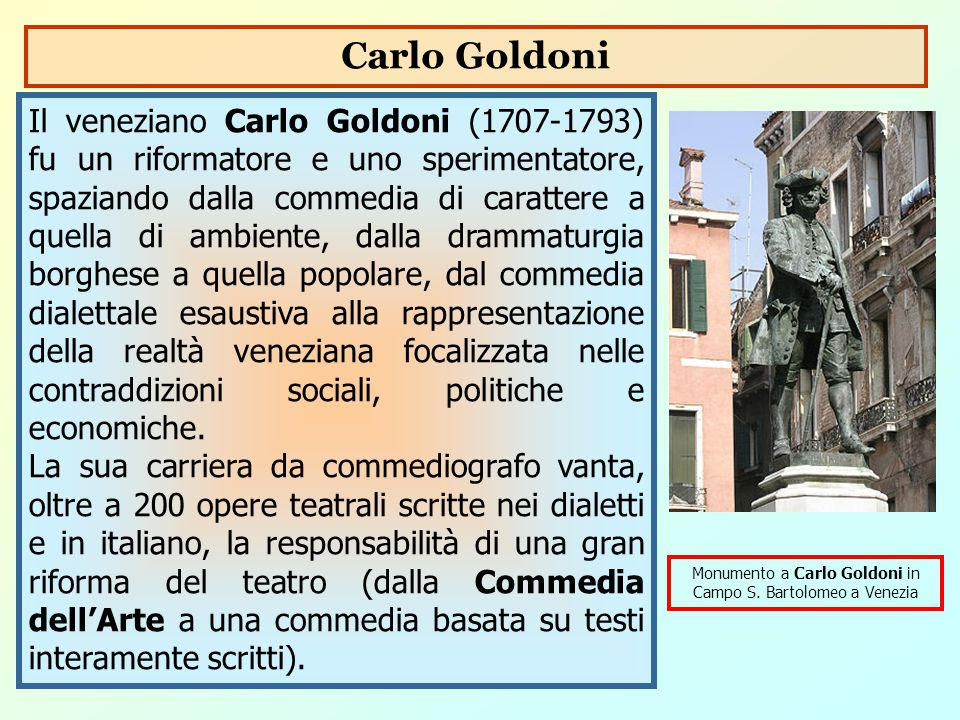 Monumento a Carlo Goldoni in Campo S. Bartolomeo a Venezia