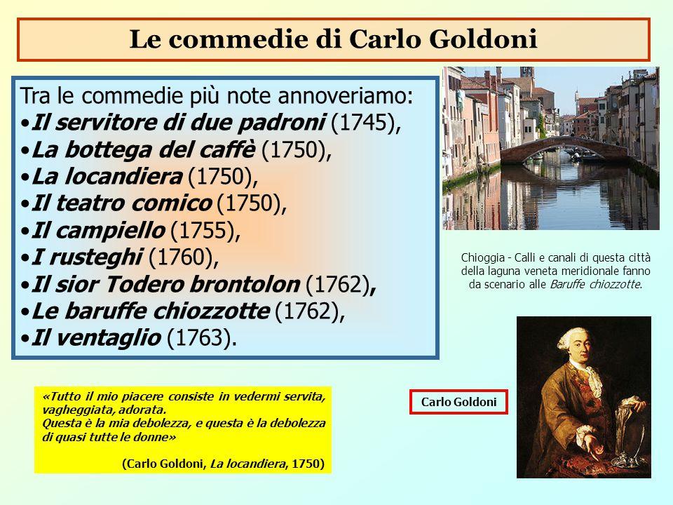 Le commedie di Carlo Goldoni