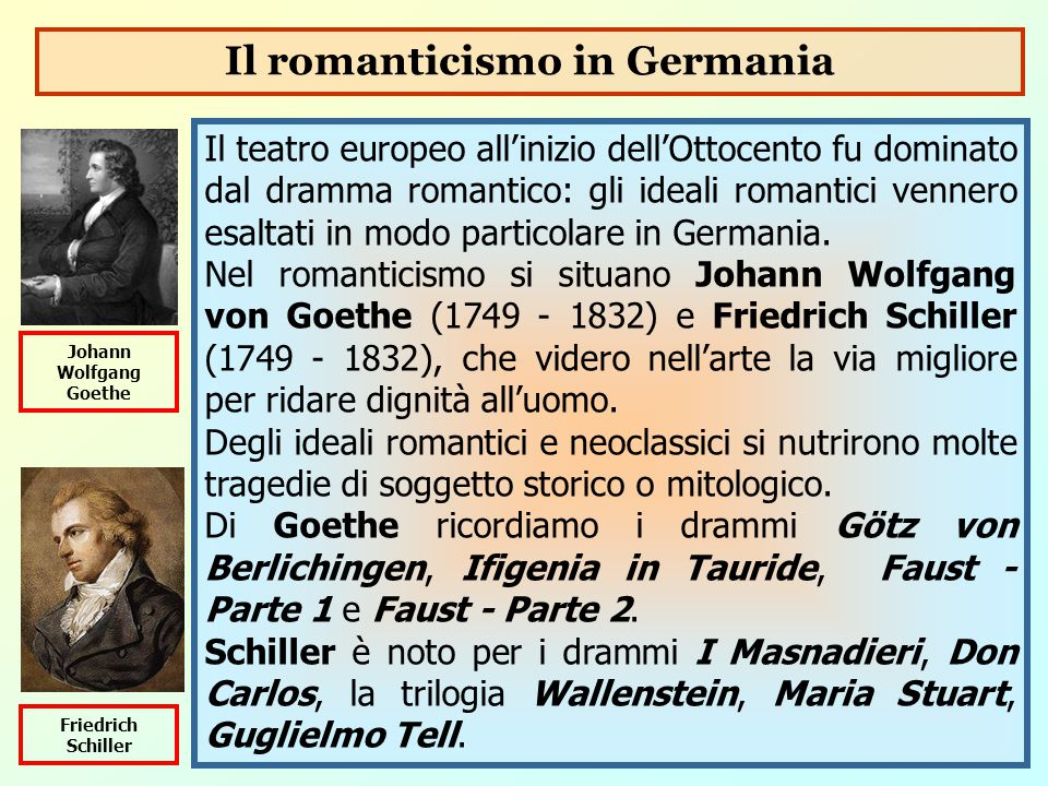Il romanticismo in Germania Johann Wolfgang Goethe