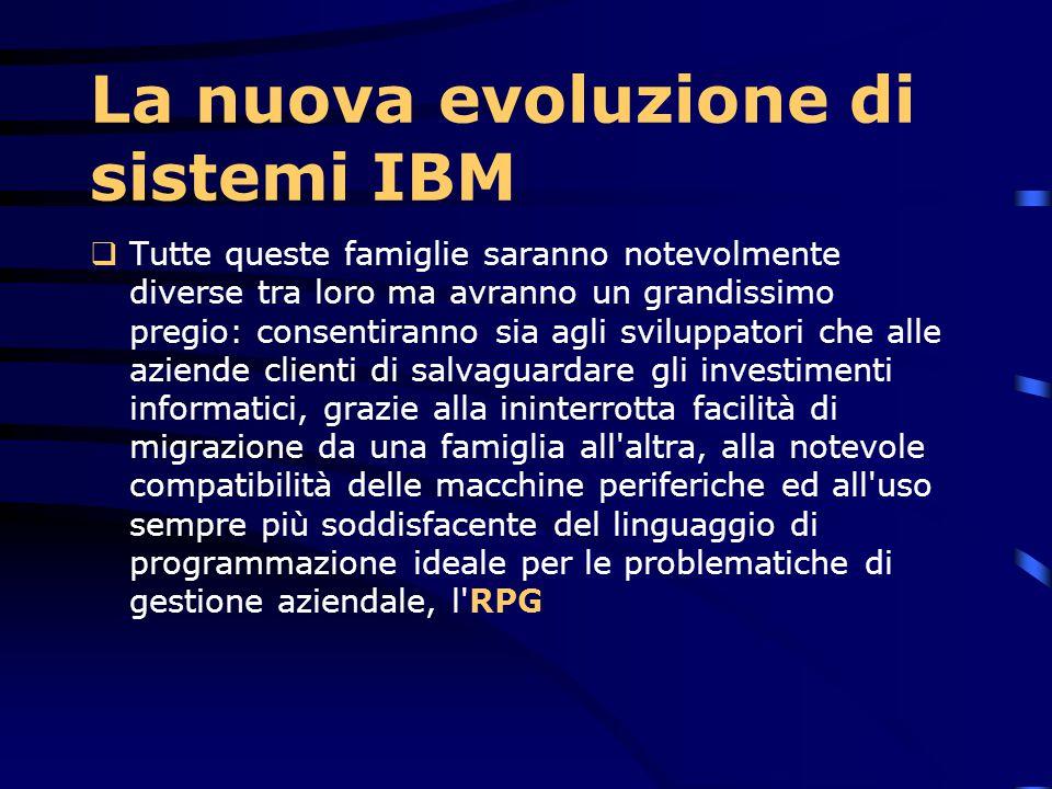 La nuova evoluzione di sistemi IBM