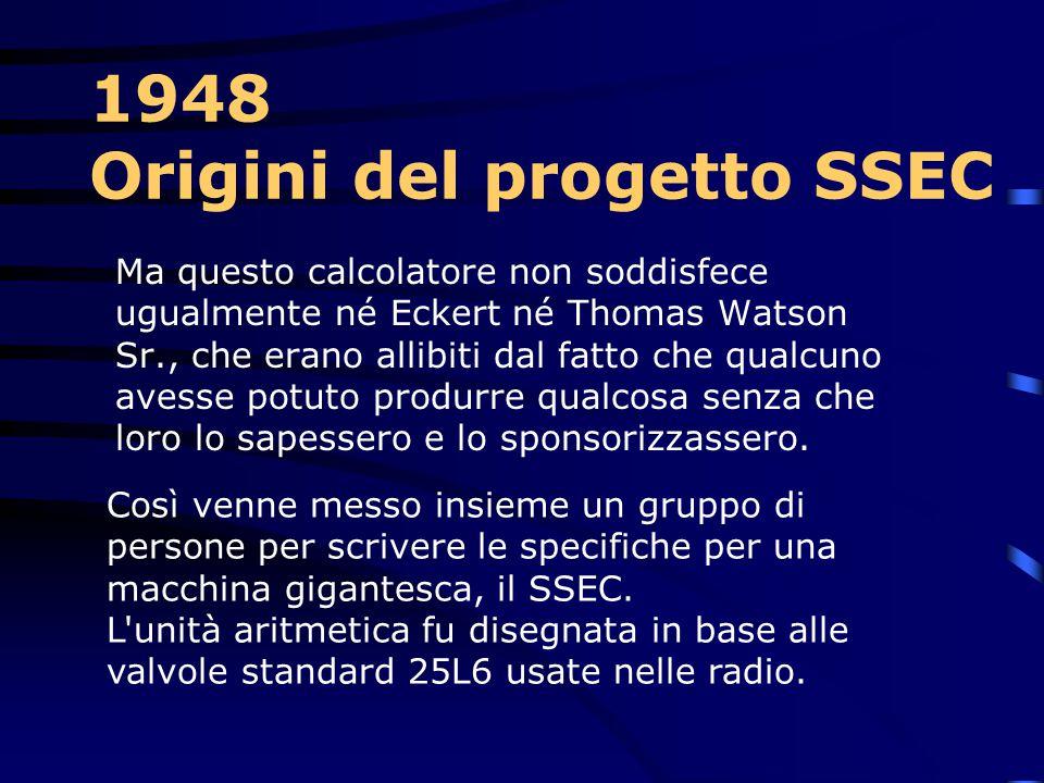 1948 Origini del progetto SSEC