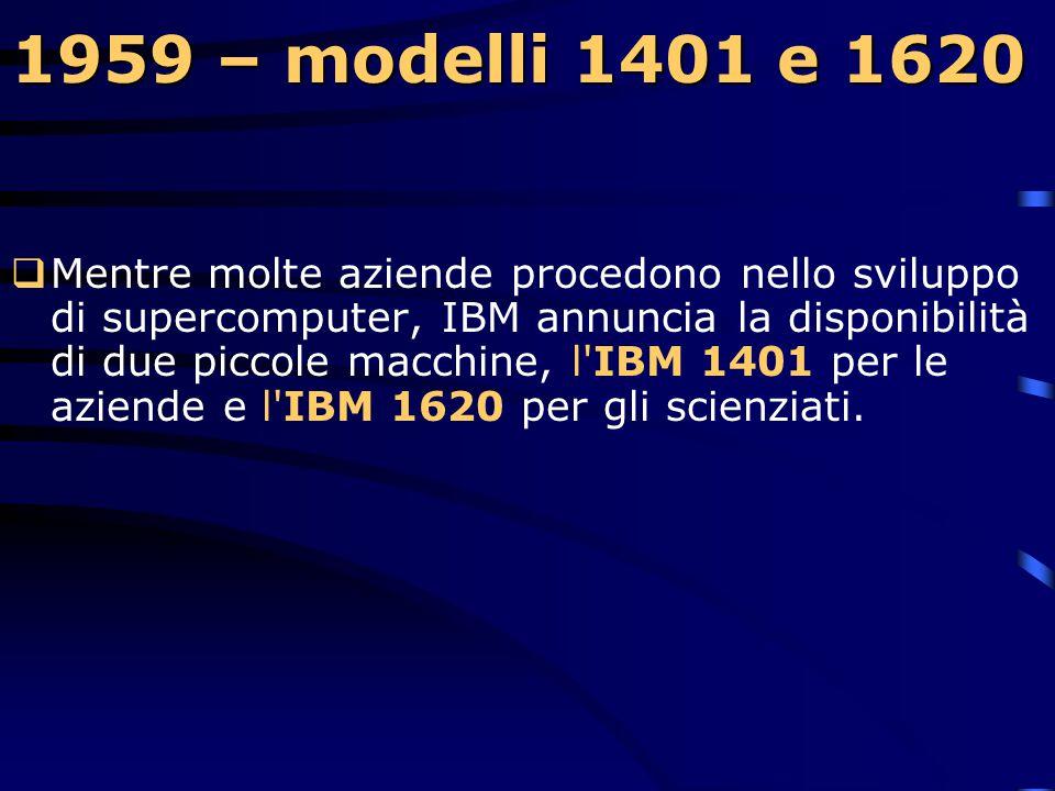 1959 – modelli 1401 e 1620