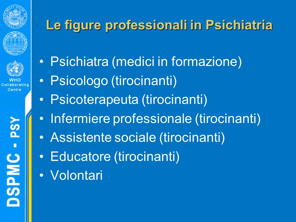 Le figure professionali in Psichiatria