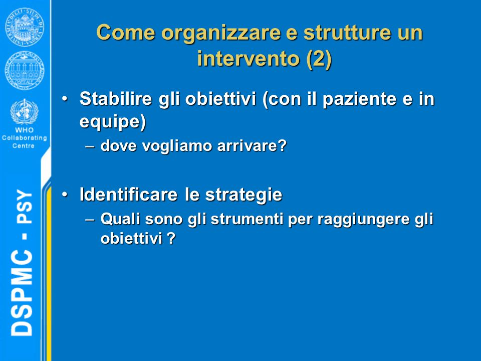 Come organizzare e strutture un intervento (2)