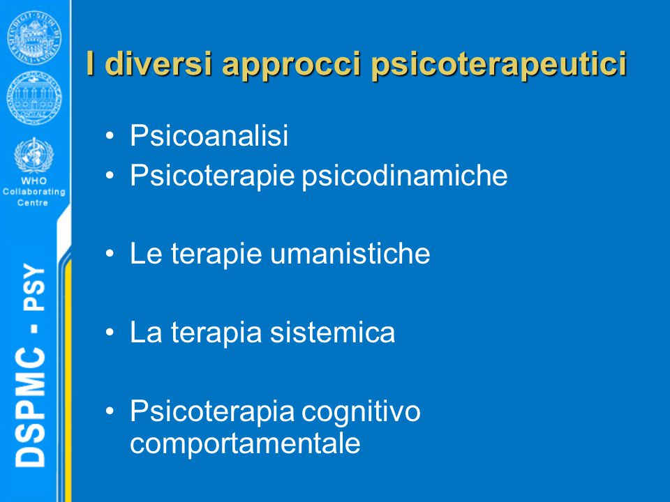 I diversi approcci psicoterapeutici
