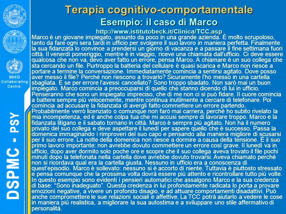 Terapia cognitivo-comportamentale Esempio: il caso di Marco http://www