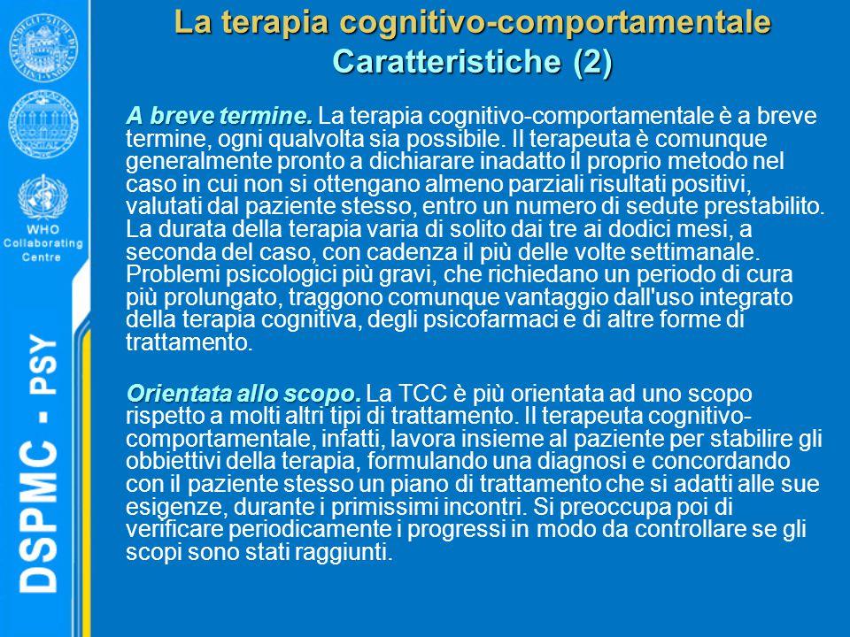 La terapia cognitivo-comportamentale Caratteristiche (2)