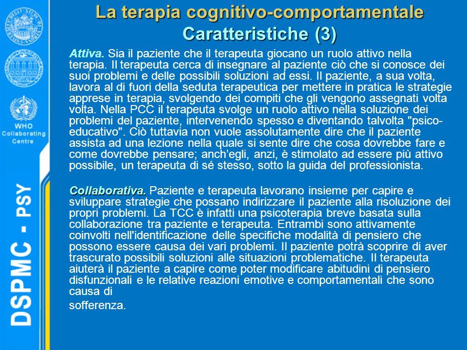 La terapia cognitivo-comportamentale Caratteristiche (3)