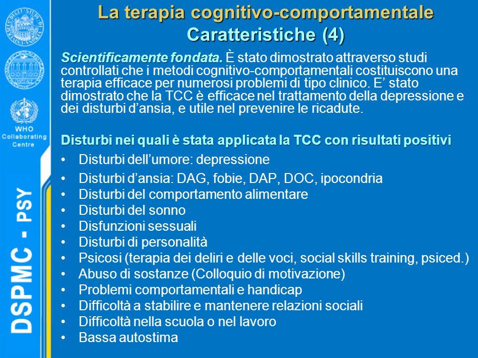 La terapia cognitivo-comportamentale Caratteristiche (4)