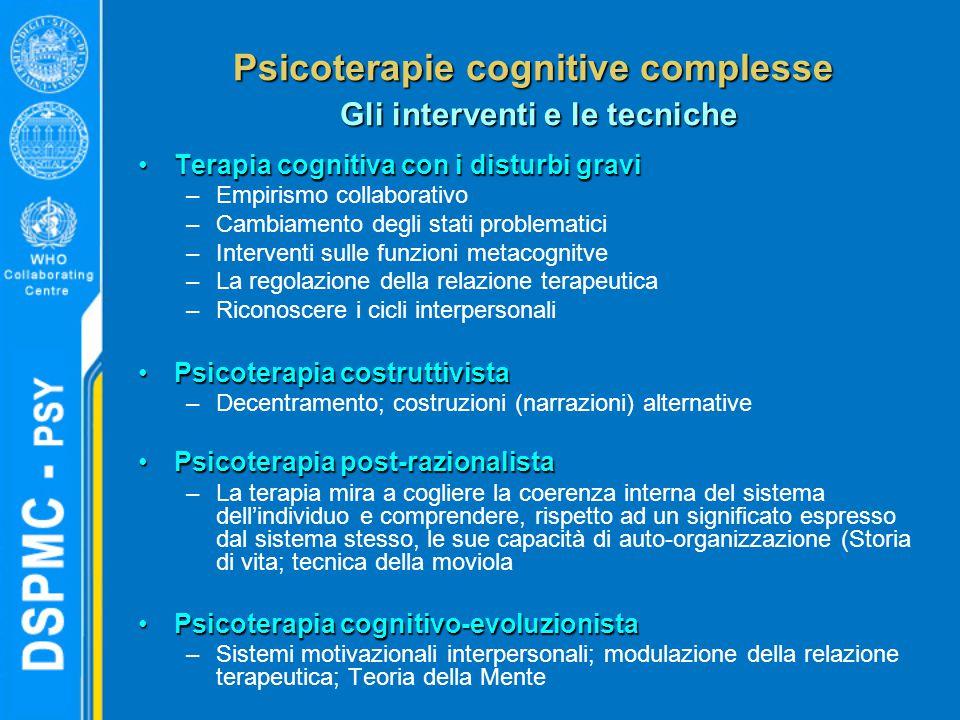 Psicoterapie cognitive complesse Gli interventi e le tecniche