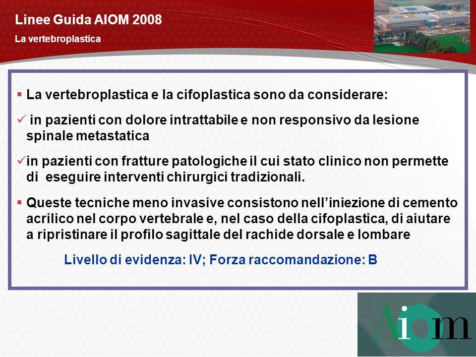 Linee Guida AIOM 2008 La vertebroplastica