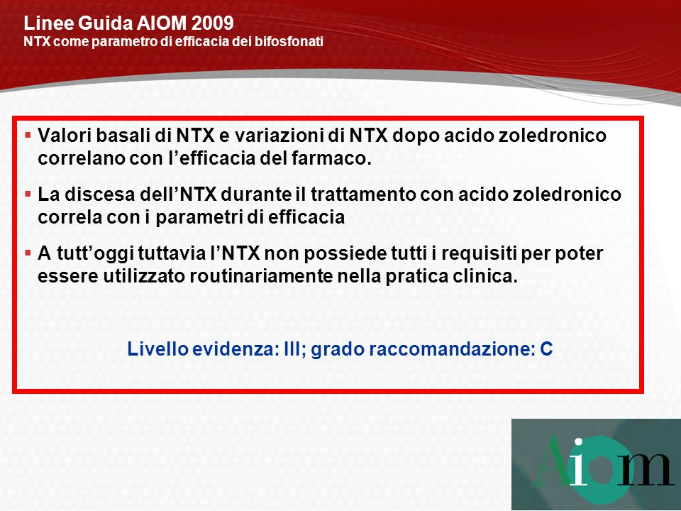 Linee Guida AIOM 2009 NTX come parametro di efficacia dei bifosfonati