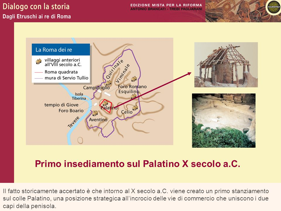 Primo insediamento sul Palatino X secolo a.C.